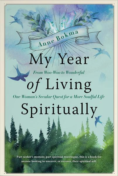 Anne Bokma, My Year of Living Biblically