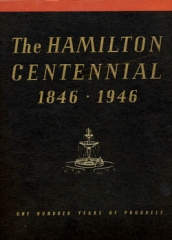 The Hamilton Centennial 1846 - 1946: one hundred years of progress