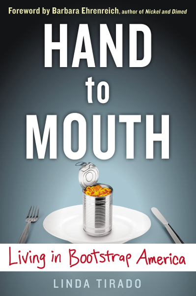 Book cover: Linda Tirado, Hand to Mouth: Living in Bootstrap America