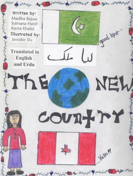 The New Country, written by Mahida Bajwa, Sulmana Hanif, and Kanta Khalid, and illustrated by Jennifer Du