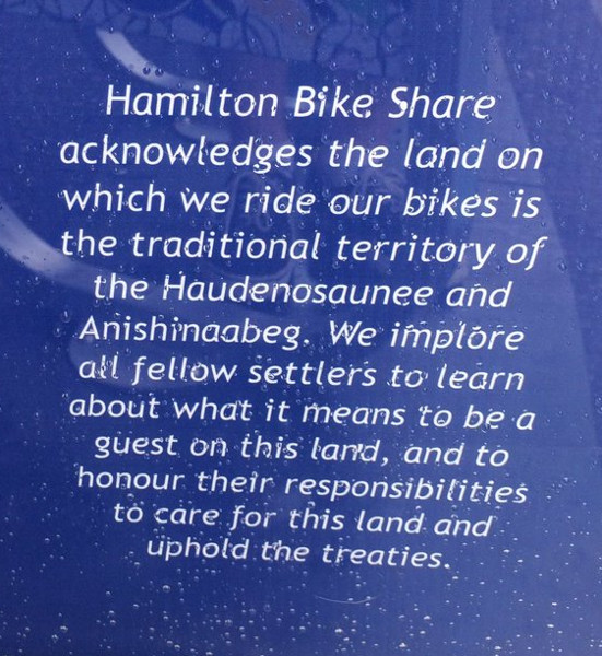 Land acknowledgement: Hamilton Bike Share operates on traditional territory of the Haudenosaunee and Anishinaabeg (Image Credit: Justin Eisinga/Twitter)