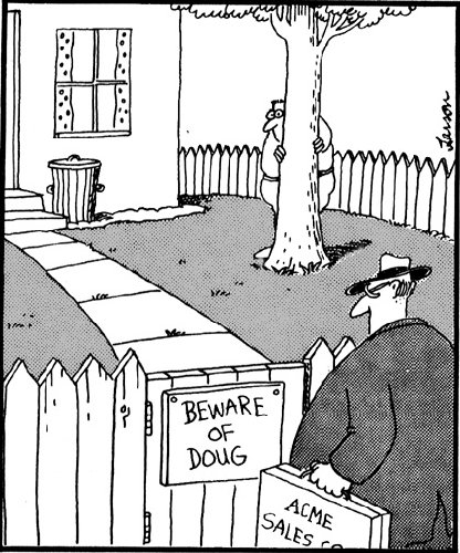 Far Side: Beware of Doug