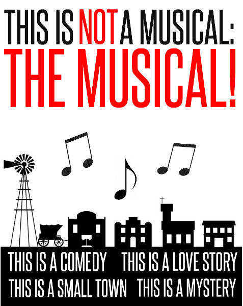 This is Not a Musical: The Musical!