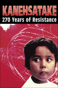 Kanehsatake: 270 Years of Resistance