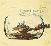 Patrick Watson: Close to Paradise