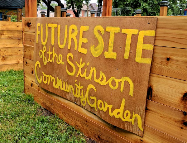 'Future Site of the Stinson Community Garden' (RTH file photo)