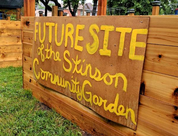 'Future Site of the Stinson Community Garden' (RTH file photo)